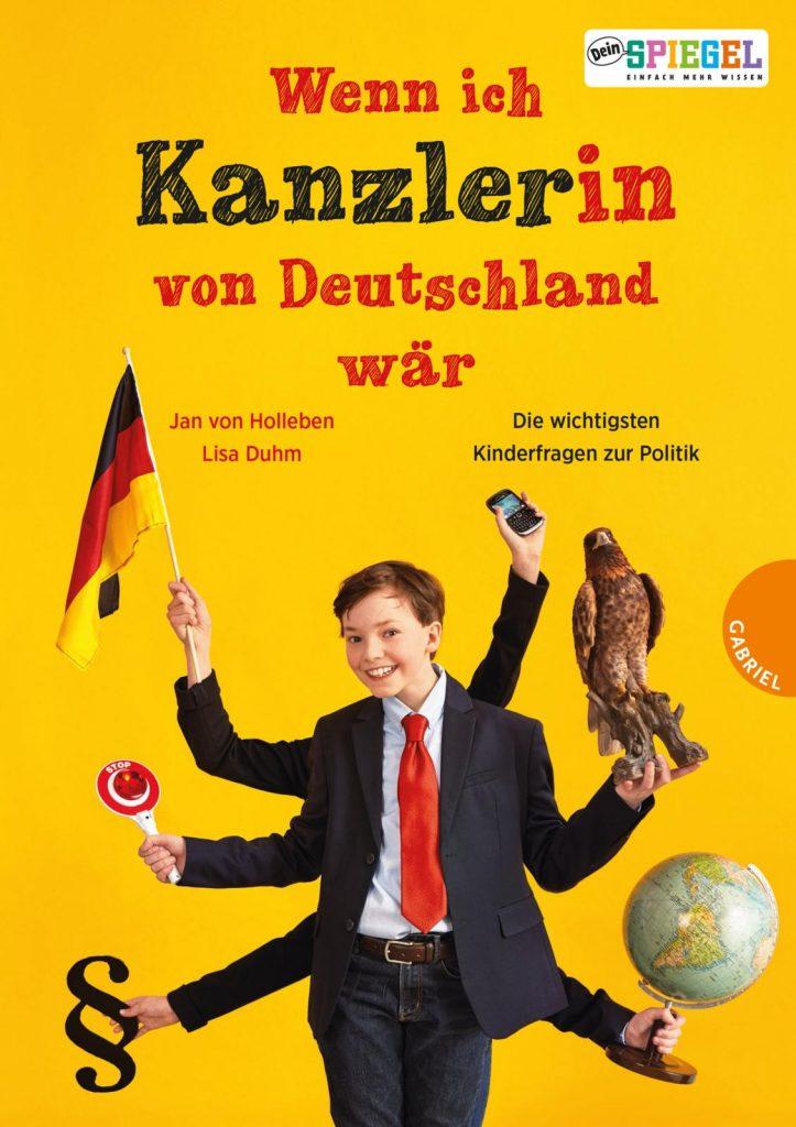 """Schlaue Texte und kreative Bilder - """"Wenn ich Kanzler(in) von Deutschland wär"""" macht Spaß und schlau!"""