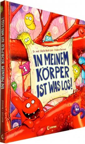 Kinderbücher rund um den Körper: In meinem Körper ist was los!