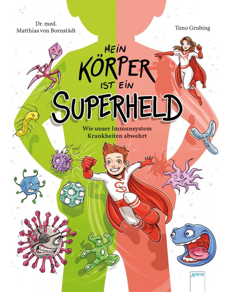 Kinderbücher zum Thema Krankheiten: Mein Körper ist ein Superheld